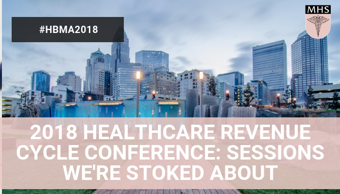2018 HEALTHCARE REVENUE CYCLE CONFERENCE