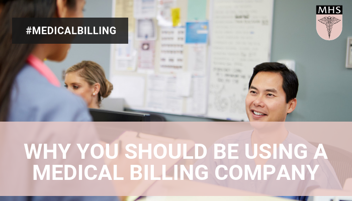 why you should be using a medical billing company
