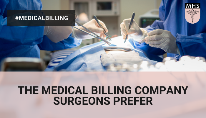 The Medical Billing Company Surgeons Prefer
