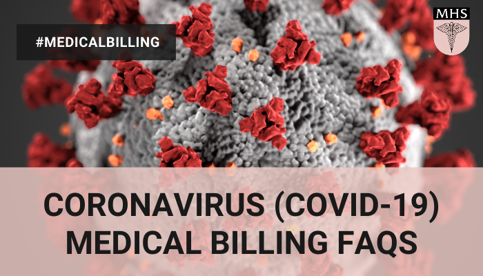 Coronavirus (COVID-19) Medical Billing FAQs